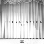 Trey Songz, Intermission I & II