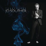 J.D. Souther, Tenderness