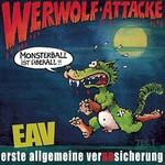 Erste Allgemeine Verunsicherung, Werwolf-Attacke! (Monsterball Ist Uberall...)
