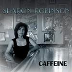 Sharon Robinson, Caffeine