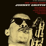 Johnny Griffin, The Little Giant