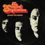 The Sound Stylistics, Greasin' the Wheels