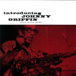Johnny Griffin, Introducing Johnny Griffin