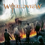 Worldview, The Chosen Few