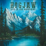 Hogjaw, Rise to the Mountains