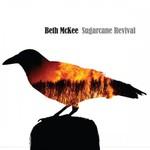 Beth McKee, Sugarcane Revival