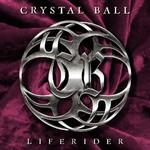 Crystal Ball, Liferider