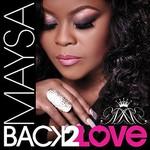 Maysa, Back 2 Love