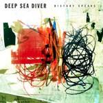 Deep Sea Diver, History Speaks