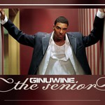 Ginuwine, The Senior