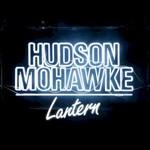 Hudson Mohawke, Lantern