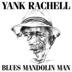 Yank Rachell, Blues Mandolin Man