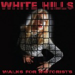 White Hills, Walks For Motorists