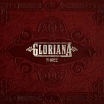 Gloriana, Three