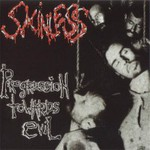Skinless, Progression Towards Evil