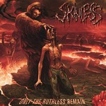 Skinless, Only The Ruthless Remain