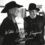 Willie Nelson & Merle Haggard, Django and Jimmie