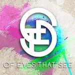 Of Eyes That See, Of Eyes That See