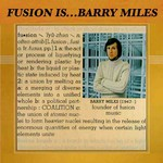 Barry Miles, Fusion Is...