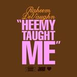 Raheem DeVaughn, Heemy Taught Me mp3