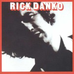 Rick Danko, Rick Danko