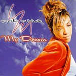 Yvette Michele, My Dream