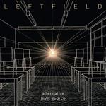 Leftfield, Alternative Light Source