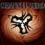 Channel Zero, Channel Zero