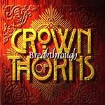 Crown of Thorns, Breakthrough