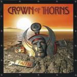 Crown of Thorns, Faith
