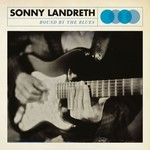Sonny Landreth, Bound By The Blues