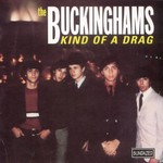 The Buckinghams, Kind of a Drag