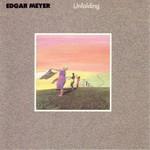 Edgar Meyer, Unfolding