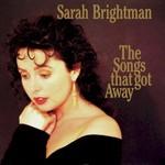 Sarah Brightman, The Songs That Got Away