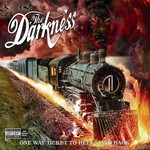 The Darkness, One Way Ticket to Hell... And Back mp3