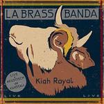 LaBrassBanda, Kiah Royal