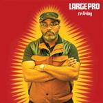 Large Professor, Re:Living