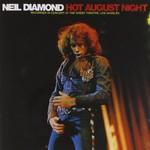 Neil Diamond, Hot August Night