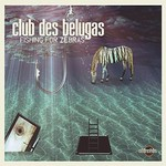 Club des Belugas, Fishing for Zebras