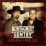 Montgomery Gentry, Folks Like Us