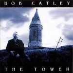 Bob Catley, The Tower