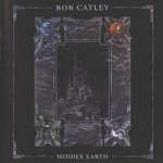 Bob Catley, Middle Earth