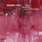 Jeremy Pelt, Tales, Musings and other Reveries mp3