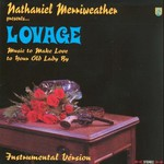 Lovage, Music to Make Love to Your Old Lady By (Instrumental Version)