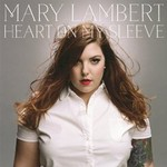 Mary Lambert, Heart On My Sleeve