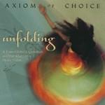 Axiom of Choice, Unfolding