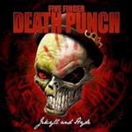 Five Finger Death Punch, Jekyll And Hyde
