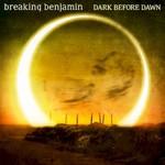 Breaking Benjamin, Dark Before Dawn