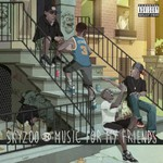 Skyzoo, Music For My Friends