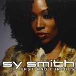 Sy Smith, Fast and Curious